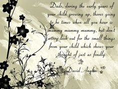 Look for the little things  #daddieslovetheirdaughters #dadquotes #parents #fathers #kids #dad
