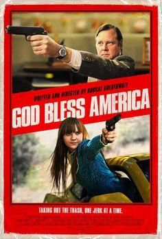 God Bless America poster. (Movie by Bobcat Goldthwait)