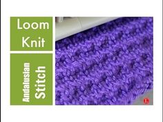 LOOM KNITTING STITCHES The Andalusian Stitch - YouTube