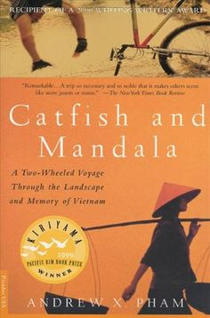 Catfish and Mandala: A Two-Wheeled Voyage Through the Landscape and Memory of Vietnam von [Pham, Andrew X.]