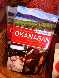 The latest edition of John Schreiner's Okanagan Wine Tour Guide! Sonora Desert, Vancouver City, Wine Festival, Banff, Tour Guide, British Columbia, Wines, Canada, Tours
