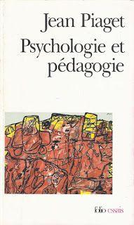 Jean Piaget, Psychologie et Pédagogie (1969)