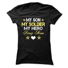 MY SON, MY SOLDIER, MY HERO, ARMY MOM T-Shirts, Hoodies. Get It Now ==>…