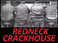 I'm cracking up over a redneck crackhouse. Funny Redneck Quotes, Redneck Humor, Funny Signs, Funny Quotes, Funny Memes, Jokes, Southern Humor, Southern Charm, Recovery Humor