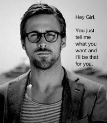 Hey Girl / Ryan Gosling / The Notebook