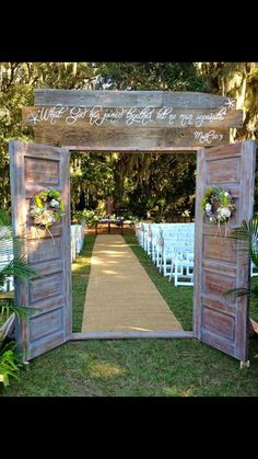 love the doors, not necessarily the biblical verse...prob not doable for the orchard (and prob expensive)