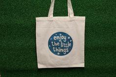 """Enjoy the little things"" Canvas Shoulder Bag"