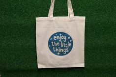 """Enjoy the little things"" Canvas Shoulder Bag"