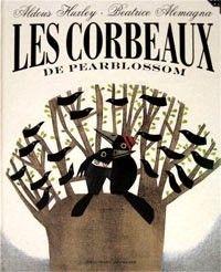 Les Corbeaux de Pearblossom : Beatrice Alemagna