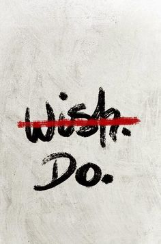 Do it! #Words #Motivation #Inspiration