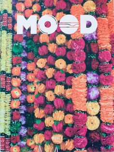 From Brooklyn food and music mag Mood with a cover by someone who's really OCD with decapitated flowers. My Spring, Spring 2015, Wine Recipes, Dog Food Recipes, Brooklyn Food, Magazine Wall, Magazine Covers, Branding, Food Journal