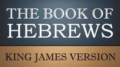 Epistle to the Hebrews - Chapter 12 - KJV Audio Bible