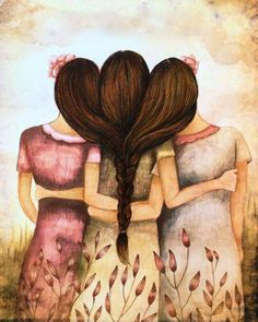 Claudia Tremblay > Tree sisters best friends with brown hair Best Friend Drawings, Bff Drawings, Sisters Art, Three Sisters, Claudia Tremblay, Sibling Gifts, Vintage Art Prints, Illustration, Best Friends Forever