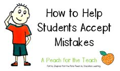 How to Help Students Accept Mistakes