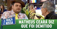 A Praça É Nossa (03/03/16) - Matheus Ceará conta que foi demitido do emp...