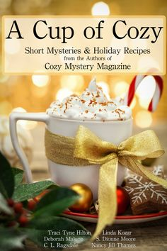 By the authors of Cozy Mystery Magazine