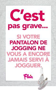 C'est pas grave si votre pantalon de jogging ne vous a encore jamais servi à jogguer! #cestpasgrave