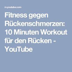 Fitness gegen Rückenschmerzen: 10 Minuten Workout für den Rücken - YouTube