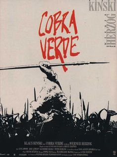 Cobra Verde Directed by Werner Herzog Starring Klaus Kinski Movie Posters For Sale, Film Posters, Werner Herzog, Free Films, I Scream, Cobra, Cinema Film, Image Archive, Love Movie