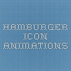 hamburger icon animations