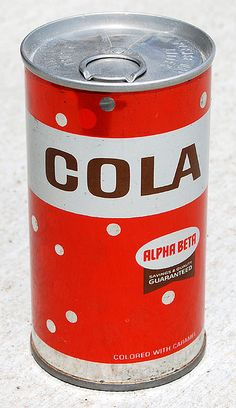 Alpha Beta Cola, 1970's.  we had an alpha beta in danville, ca.  pull the ring and rip it off to open.  used cut your finger once in a while.