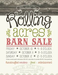 Rolling Acres Barn Sale on Oct 2014 in Watertown, TN Sale Flyer, Farm Barn, Pipe Dream, Postcard Design, Vintage Market, Life Inspiration, Open House, Acre, Marketing