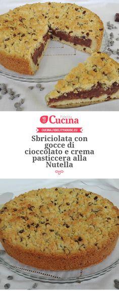 Sbriciolata con gocce di cioccolato e crema pasticcera alla Nutella della nostra utente Silvia. Unisciti alla nostra Community ed invia le tue ricette!