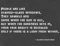 I am a stained glass window and the lights are out today