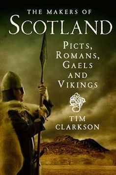 "Read ""The Makers of Scotland Picts, Romans, Gaels and Vikings"" by Tim Clarkson available from Rakuten Kobo. During the first millennium AD the most northerly part of Britain evolved into the country known today as Scotland. New Books, Good Books, Books To Read, History Books, Family History, Scotland History, Scotland Travel, Highlands Scotland, Picts"