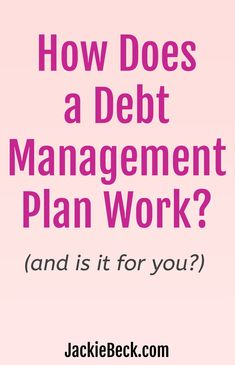 What is a debt management plan and how does it work? Plus, a couple of alternatives to a DMP. Financial Stress, Financial Tips, Financial Literacy, Financial Planning, Paying Back Student Loans, Paying Off Credit Cards, Thing 1, Get Out Of Debt, Debt Payoff