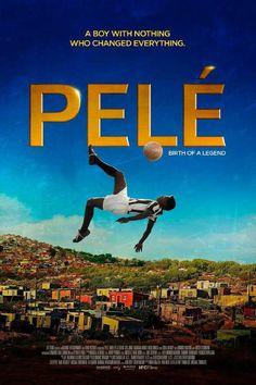 Watch Pelé Birth of a Legend 2016 Full Movie Online Free Streaming Netflix  Movies 6780f4c4e42