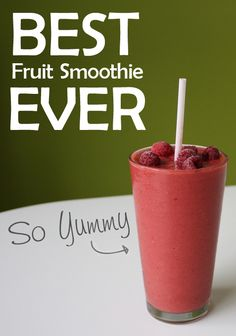 {Best Fruit Smoothie EVER} *perfect for summer mornings