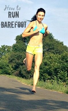 2 Fundamentals to learning barefoot running.