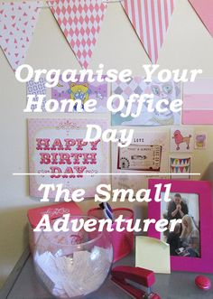 Organise Your Home Office Day | The Small Adventurer