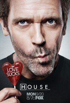 House - Mean, Funny, and full of Drama and Wilson is awesome