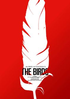 "A reimagening of the poster for the Classic Hitchcock film ""The Birds"", designed by Corey Holms - £60 at http://www.blanka.co.uk/Art/Now_Showing/A2/The_birds_-_Corey_Holms"