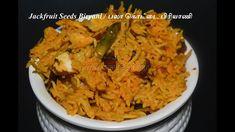 Learn how to make jack fruit seeds biryani, known as palakottai biriyani recipe in tamil by Madraasi Deepa. Healthy version of veg biryani that is very simple, easy and tasty for lunch ideas. #madraasi #jackfruitseedsbiryani #palakottairecipes #biryaniintamil #vegbiryani #southIndian #cookingvlog #samayal #homemade Recipes In Tamil, Indian Food Recipes, Vegan Recipes, Lunch Box Recipes, Lunch Ideas, Jackfruit Seeds, Jack Fruit, Veg Biryani, Biryani Recipe