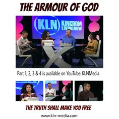 Grace and Peace to you  Join the conversation with us, as we continue discussing 'THE ARMOUR OF GOD.' We have four parts available for you to view. Our channel on YouTube is: KLNMedia. Follow us, as Truth is revealed through these messages. Thank you for your continued support  The Armour of God - enclosed below are the links to our tapings on YouTube  1. Kingdom Living Now SE 01Ep 008, Part 1 - The Armour Of God! on YouTube https://youtu.be/4rSYOu1roe4  2. Kingdom Living Now SE 01Ep 008…