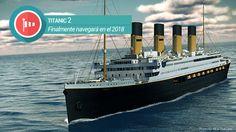 Finalmente el TITANIC 2 navegará en el 2018