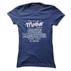 This girl is a mother and a Green Marketer  - #gift for guys #cool gift. CLICK HERE => https://www.sunfrog.com/LifeStyle/This-girl-is-a-mother-and-a-Green-Marketer-.html?68278