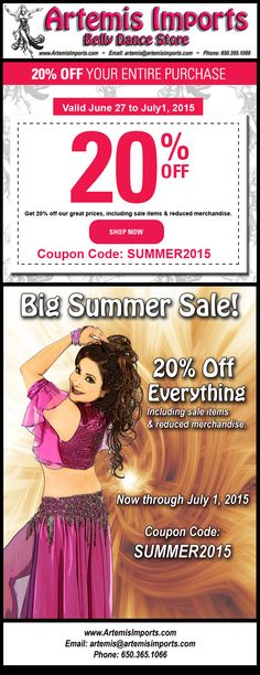 Summer Sale at Artemis Imports Belly Dance Internet Store.  20% off.  http://www.artemisImports.com. Use coupon code:  SUMMER2015.