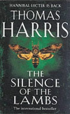 the silence of the lambs (hannibal lecter #2) by thomas harris