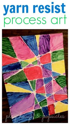 Yarn Resist Process Art: A Paint Project for Kids. Excellent project for teaching preschoolers to color inside the lines.