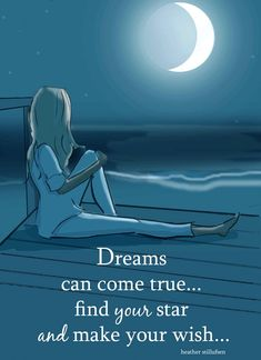 So many of my dreams have come true since I met my amazing HUSBAND! Dreams Can Come True- Heather Stillufsen - Beach Art - Moon Art - Wall Art for Women Positive Thoughts, Positive Quotes, Motivational Quotes, Inspirational Quotes, Positive Life, Dream Quotes, Life Quotes, Qoutes, Quotations