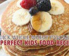 www.motheropedia.com  QUICK WHOLE WHEAT PANCAKES: A PERFECT KIDS FOOD RECIPE