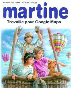 Martine works for google maps