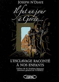 4 mai 2006, écrit par le conservateur du musée de Gorée