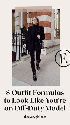 Effortless Outfit Formulas to Dress Like an Off-Duty Model | The Everygirl