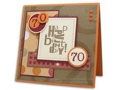SFYTT 70th Birthday by Vera - Cards and Paper Crafts at Splitcoaststampers