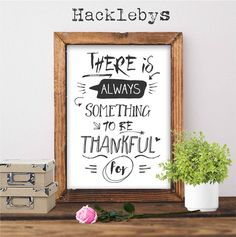 A lovely hand drawn effect, black and white print available at www.hacklebys.co.nz #printables #printabletypography #typoghraphyprint #blackandwhiteprint #prints #quoteprints #printableart #homedecor